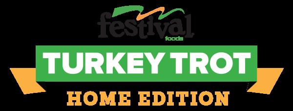 Festival Foods Turkey Trot - Home Edition registration logo