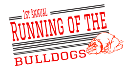 First Annual Running of the Bulldogs registration logo