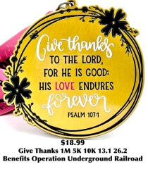 Give Thanks 1M 5K 10K 13.1 and 26.2