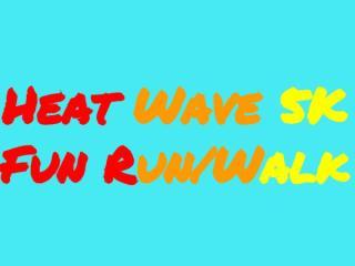 Heat WAVE 5K FUN RUN/WALK registration logo