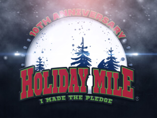 HOLIDAY MILE, a National Tradition for 10 years.