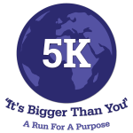 It's Bigger Than You The 5K A Run for a Purpose registration logo