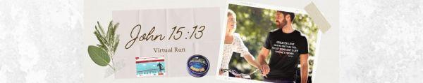 John 15 13 What is Love Virtual Race registration logo