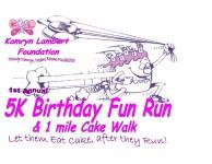 Kamryn Lambert Foundation 1st Annual 5k Birthday Fun Run /1 Mile Cake Walk registration logo