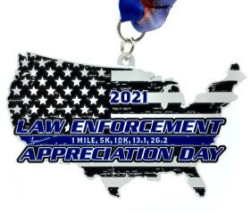 Law Enforcement Appreciation Day 1M 5K 10K 13.1 26.2