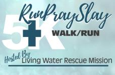 LWRM Run Pray Slay 5k registration logo