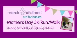Mother's Day 5K for Babies Run/Walk  registration logo