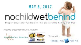 No Child Wet Behind - Las Cruces registration logo