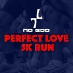 No Ego Perfect Love 5-K Run registration logo