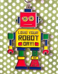 ON SALE Love Your Robot Day 1M 5K 10K 13.1 26.2