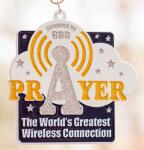 PRAYER - The World's Greatest Wireless Connection 1 Mile, 5K, 10K, 13.1, 26.2