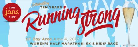 Run for a Cause - See Jane Run Half Marathon, 5K & Kids Run Bay Area registration logo