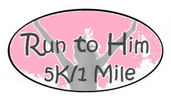 Run to Him 5K / 1 Mile Fun Run registration logo