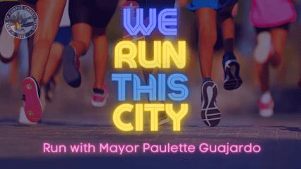 Mayor Paulette Guajardo's We Run This City 5K registration logo