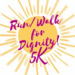 Run/Walk for Dignity 5K registration logo