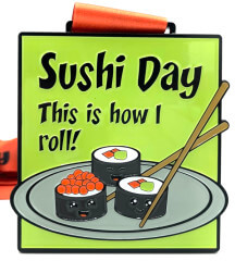 Sushi Day 1M 5K 10K 13.1 and 26.2
