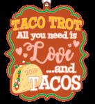 Taco Trot 1 Mile, 5K, 10K, 13.1, 26.2 registration logo