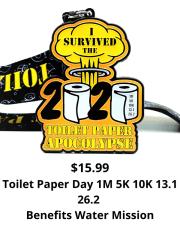 Toilet Paper Day 1M 5K 10K 13.1 26.2