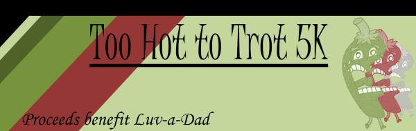 Too Hot to Trot 5K registration logo