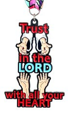 Trust in the Lord 1M 5K 10K 13.1 26.2