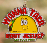Wanna Taco Bout Jesus 5K, 10K, 13.1, 26.2 registration logo
