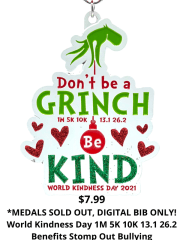 World Kindness Day 1M 5K 10K 13.1 and 26.2