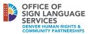 Denver Office of Sign Language Services logo