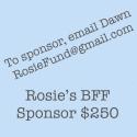 Be a Rosie's BFF Sponsor logo