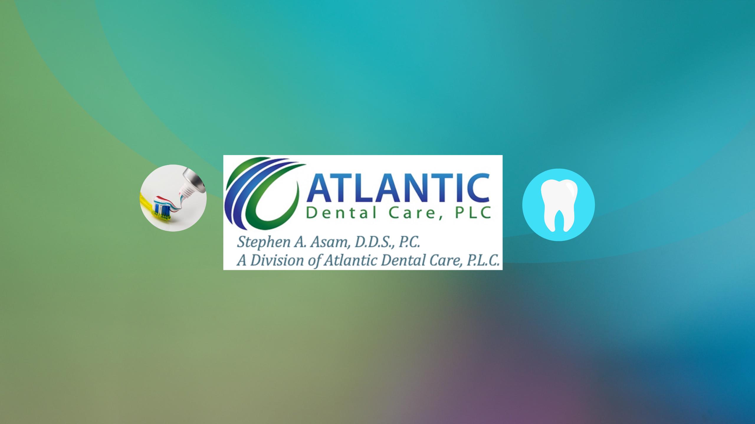 Dr. Stephen Asam/ Chesapeake Dentist 23322/ Atlantic Dental Care