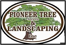 Pioneer Tree Service & Landscaping Inc.