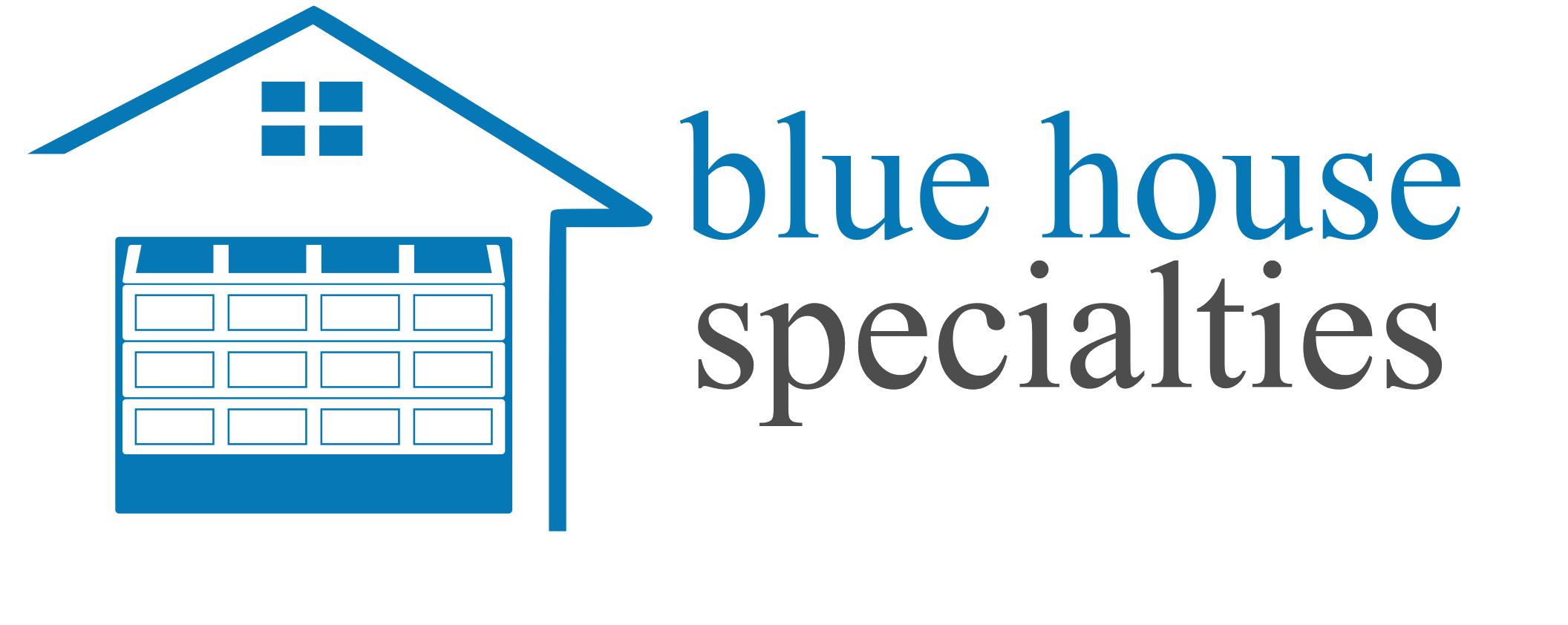Blue House Specialties LLC