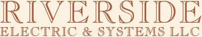 Riverside Electric Systems Llc