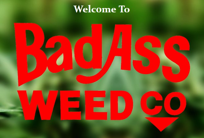 Bad Ass Weed Co