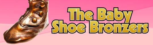 The Baby Shoe Bronzers