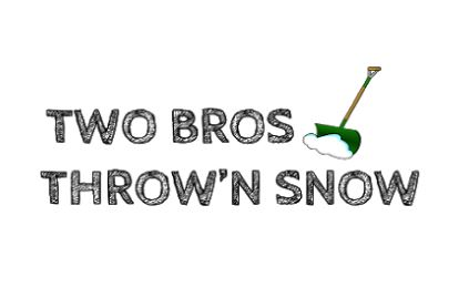 Two Bros ThrowÂ'n Snow