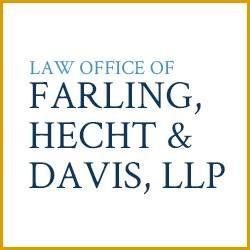 Law Office of Farling, Hecht & Davis, LLP