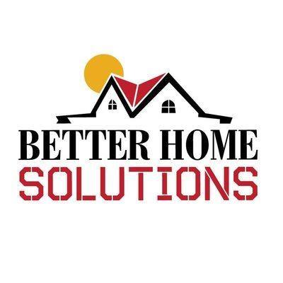 Better Home Solutions