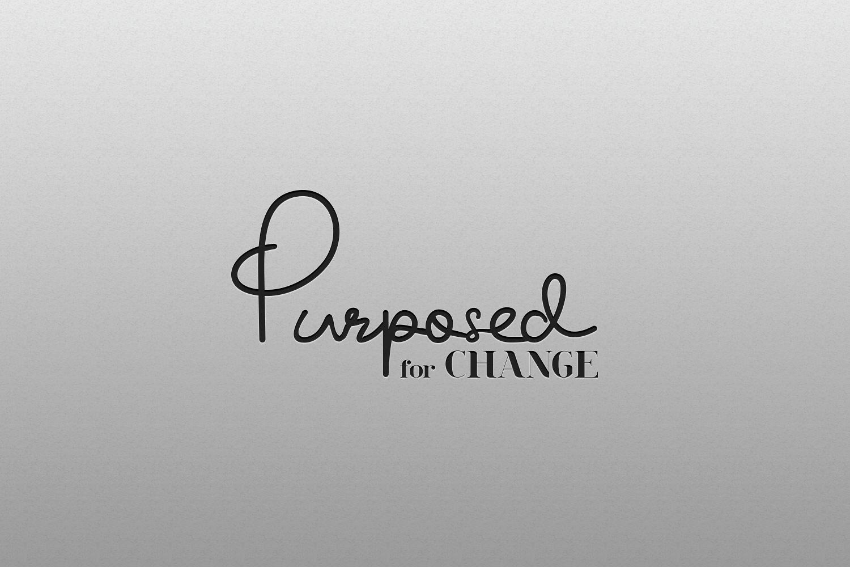 Purposed 4 Change