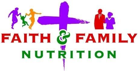 Faith and Family Nutrition