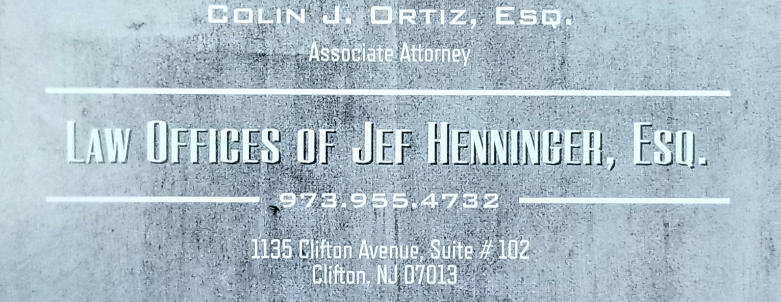 Colin J. Ortiz Esq. (Law Offices of Jef Henninger Esq. - Clifton NJ)