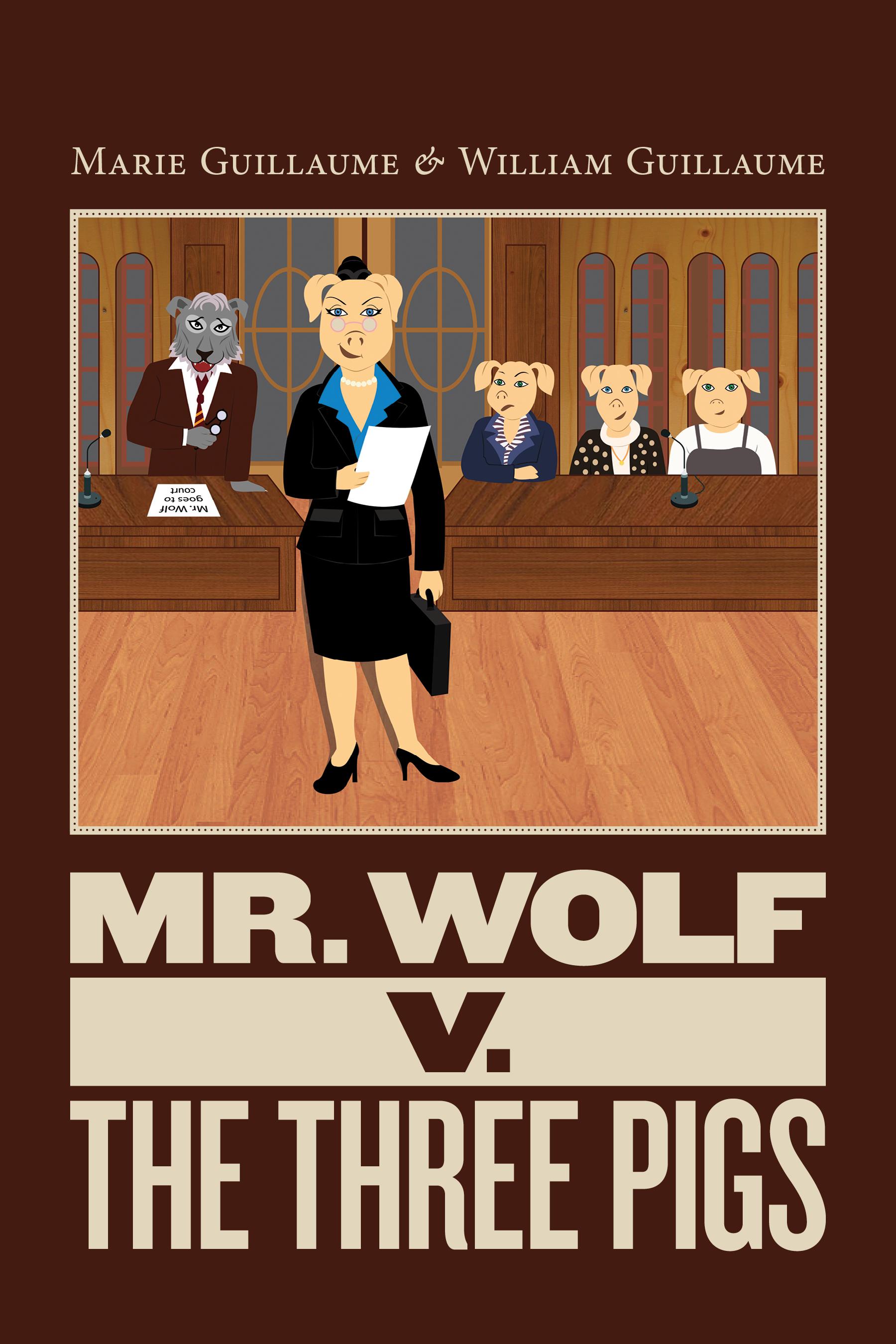 Mr. Wolf v. The Three Pigs