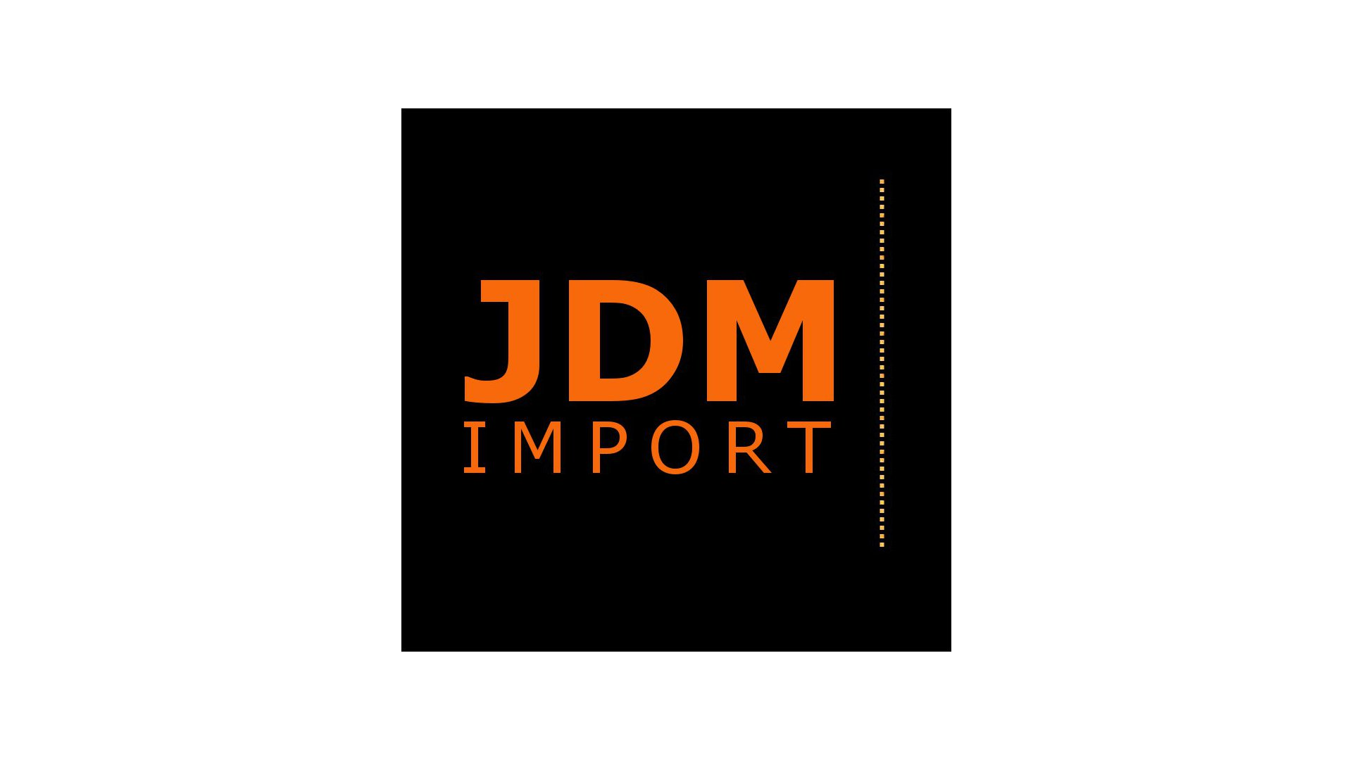 JDM IMPORT