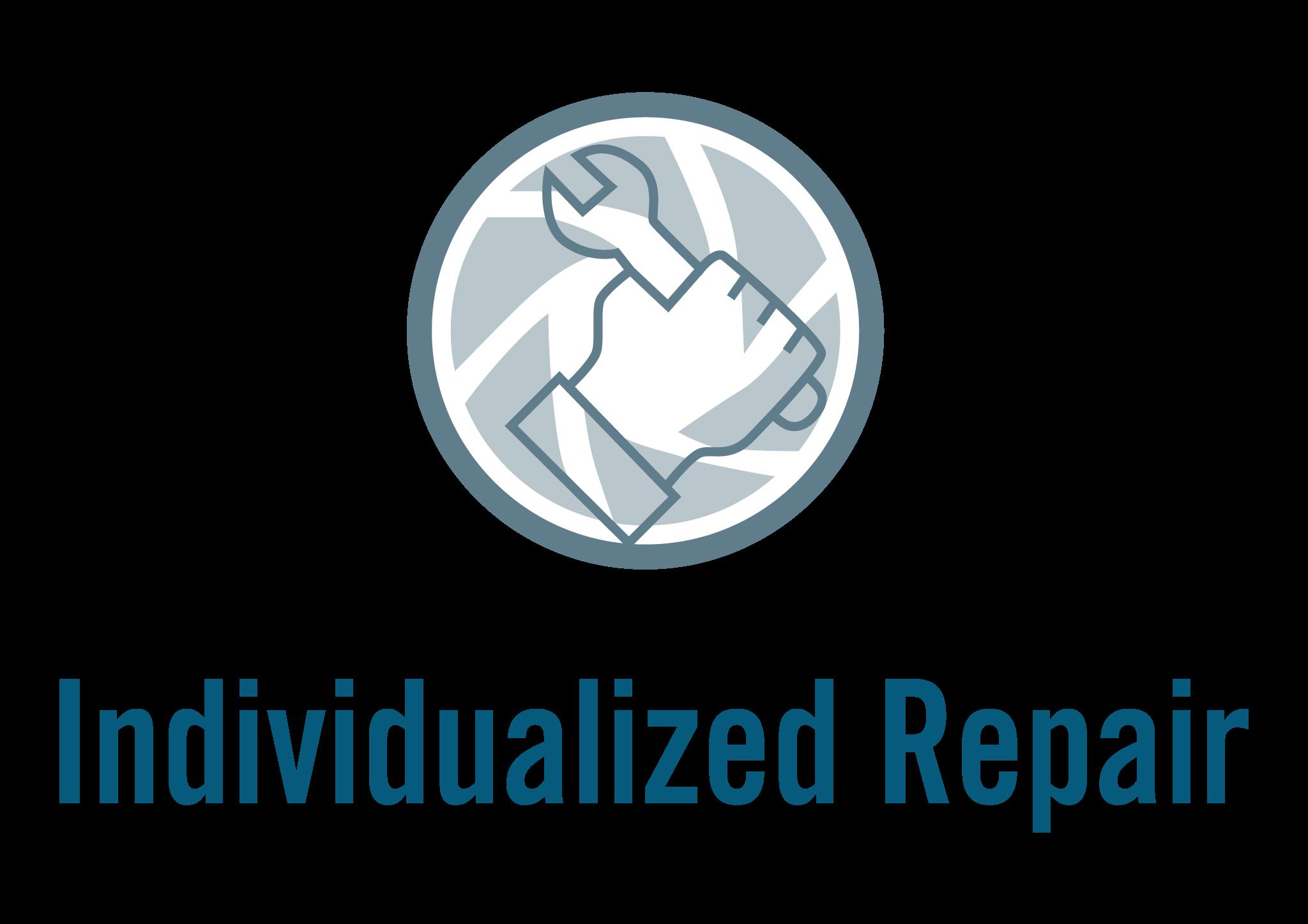 Individualized Repair