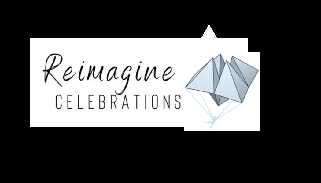 Reimagine Celebrations