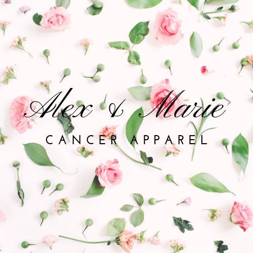 Alex & Marie Cancer Apparel