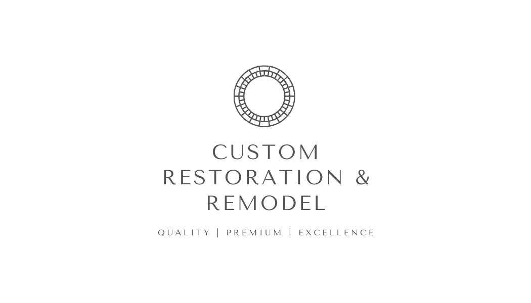 Custom Restoration & Remodel
