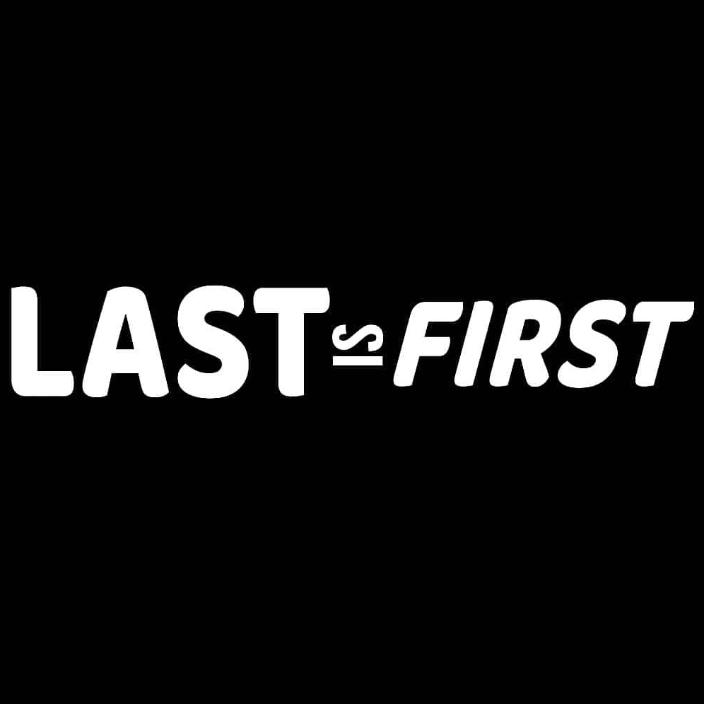 Last is First band