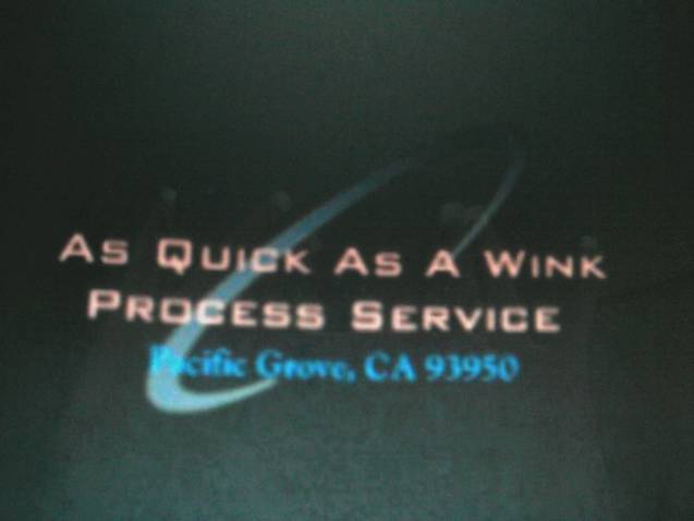 AS QUICK AS A WINK MONTEREY PROCESS SERVER