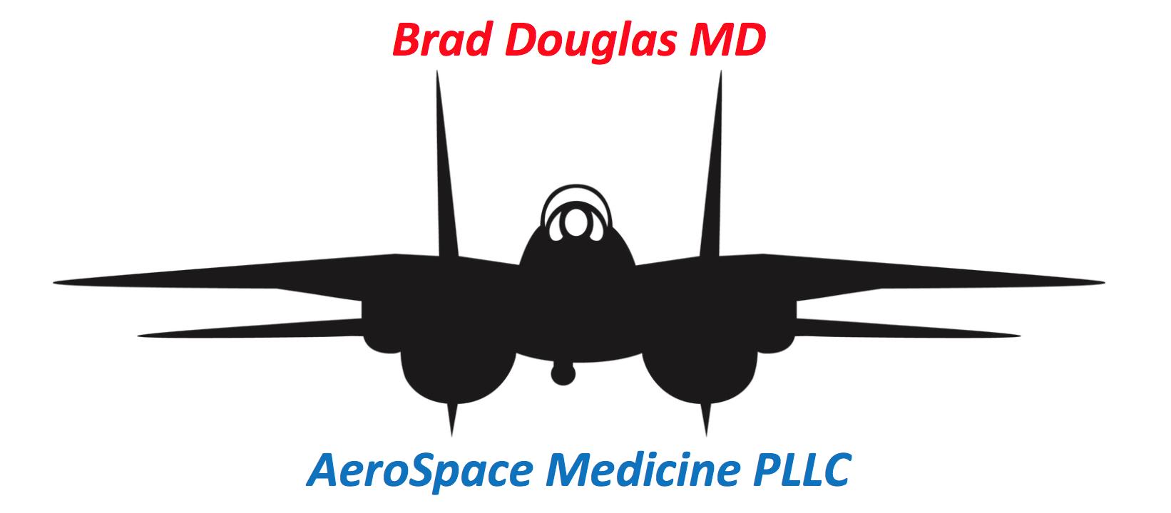 Brad Douglas MD Aerospace Medicine PLLC