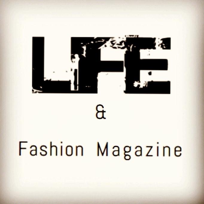 Life & Fashion Magazine